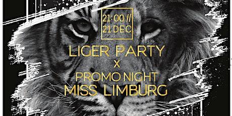Liger Party X Promo night Miss Limburg Belgium support Hope 4 Children tickets