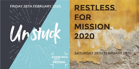 Unstuck / Restless for Mission tickets