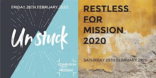 Unstuck / Restless for Mission