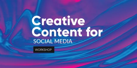 Creative Content for Social Media tickets