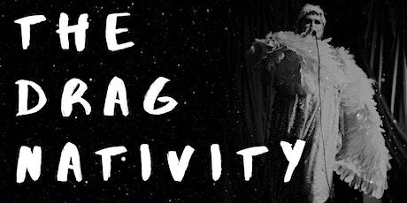 The Drag Nativity tickets