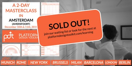 The Platform Design Toolkit Masterclass — Amsterdam (Amersfoort) — December 10th - 11th tickets