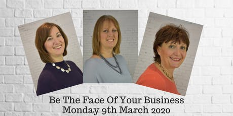 Be The Face Of Your Business tickets