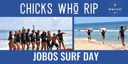 CHICKS WHO RIP - Jobos Surf Lesson & Beach Day