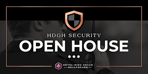 HDGH Security Open House