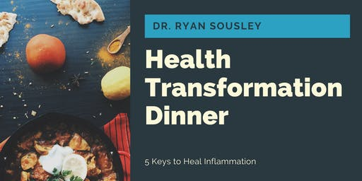 Dinner with the Doc - 5 Keys to Heal Inflammation