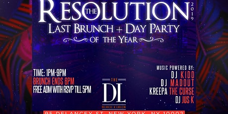 The Resolution 2  Last Brunch & Day Party Of The Year tickets