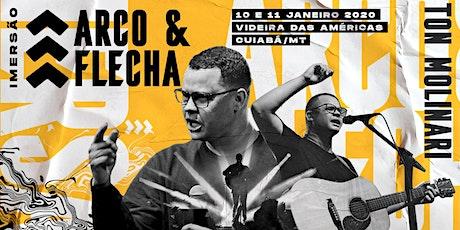 Imersão Arco e Flecha - Ton Molinari ingressos