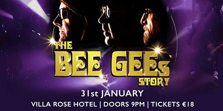 The Bee Gees Story - Villa Rose Hotel tickets