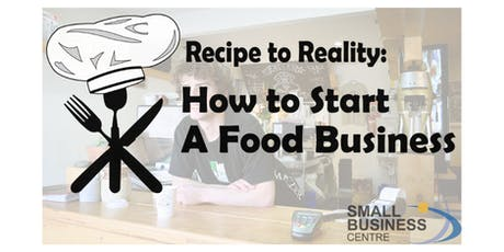 Recipe to Reality: How To Start A Food Business tickets