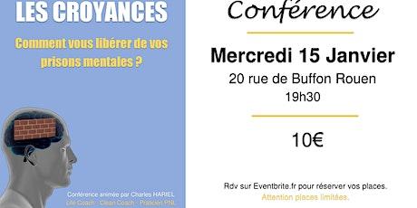 """Conférence """"Les Croyances: Comment vous libérer de vos prisons mentales?"""" billets"""