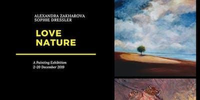 """Vernissage """"LOVE NATURE"""" Alexandra Zakharova et Sophie Dressler"""
