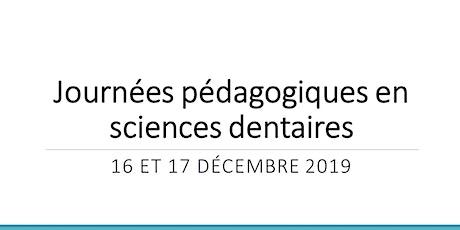 Journées pédagogiques en sciences dentaires billets