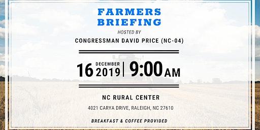 2019 Farmers Briefing with Representative David Price