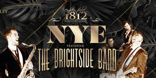 1812's New Year's Eve Party ft. The Brightside Band