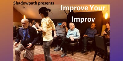 Workshop - Improve Your Improv
