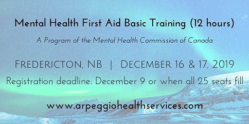 Mental Health First Aid Basic Training - Fredericton, NB - Dec. 16 & 17, 2019