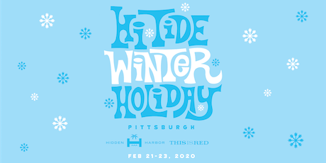 Hi-Tide Winter Holiday: Pittsburgh tickets