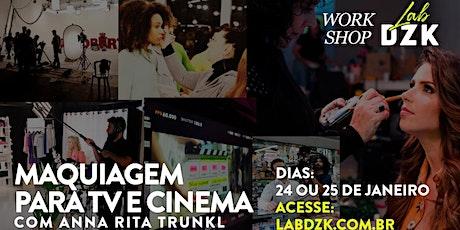 Maquiagem para TV e Cinema com  Anna Rita Trunkl ingressos