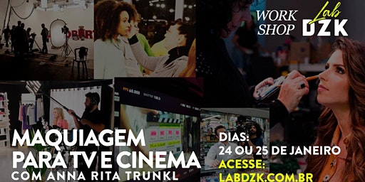 Maquiagem para TV e Cinema com  Anna Rita Trunkl