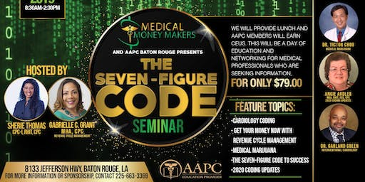 The Seven Figure Code hosted Medical Money Makers & AAPC Baton Rouge