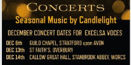 Seasonal  Music by Candlelight - Excelsa Voces at Overbury tickets