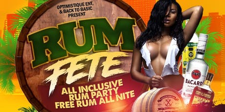 RUM FETE - All Inclusive Rum Party tickets