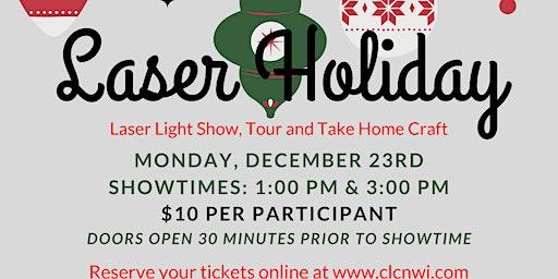 Laser Holiday