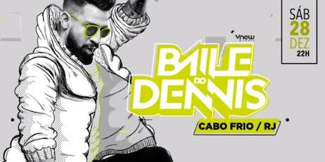Onibus OFICIAL para Baile do DENNIS Cabo Frio ingressos