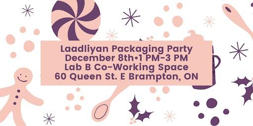 Laadliyan Packaging Party