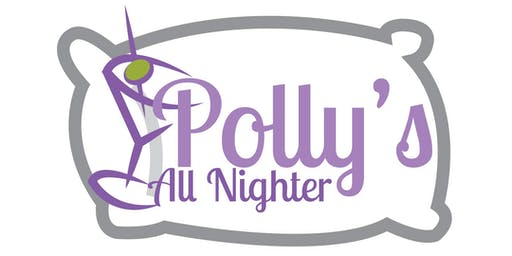 Polly's All Nighter! (21+ Event)