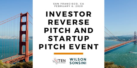 TEN Capital Investor Reverse Pitch & Startup Pitch Event - San Francisco tickets
