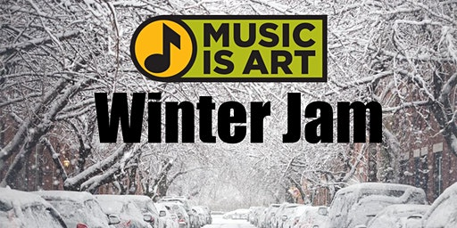 Music is Art Presents... Winter Jam 2020