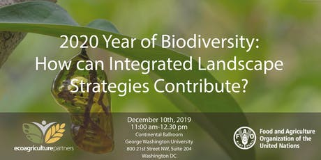 FAO- EcoAgriculture Partners High-Level Dialogue: 2020 Year of Biodiversity tickets