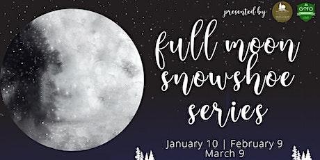 Full Moon Snowshoe Series: Slippery Mitten Nature Preserve tickets