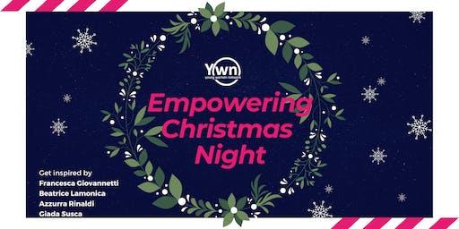 Empowering Christmas night