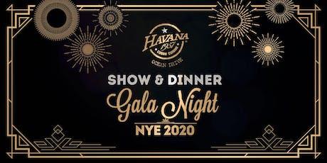 NYE Show & Dinner Gala Night tickets