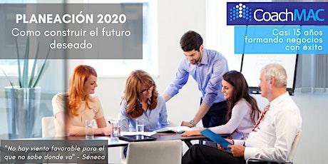 Planeación 2020 Como construir el futuro deseado entradas