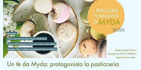 Un tè da Myda: protagonista la pasticceria. I Percorsi Formativi di Myda. biglietti