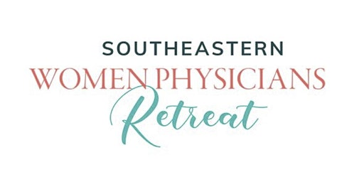Southeastern Women Physicians Retreat