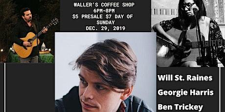 Will St.Raines, Georgie Harris, Ben Trickey tickets
