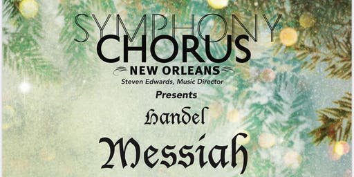 Handel Messiah 2019 - Symphony Chorus 2019 at UNO