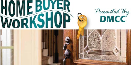 Copy of First Time Home Buyer Workshop