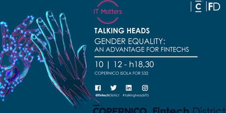Talking Heads - Gender Equality: An Advantage for Fintechs biglietti