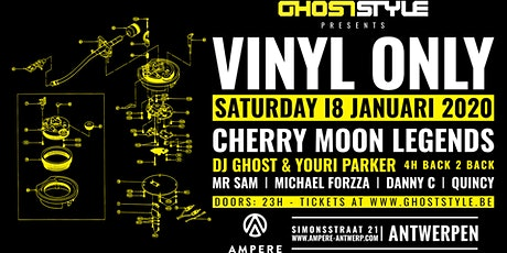 Ghoststyle presents Vinyl Only tickets
