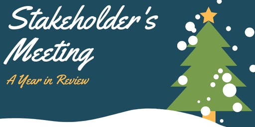 Year in Review: 2019  December Stakeholder's Meeting