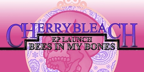 Cherry Bleach Headline tickets