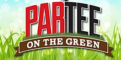 2020 ParTee On The Green - April 8 - Augusta GA