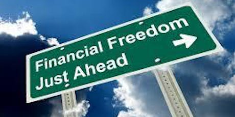 BEGIN YOUR JOURNEY TO FINANCIAL FREEDOM TODAY tickets