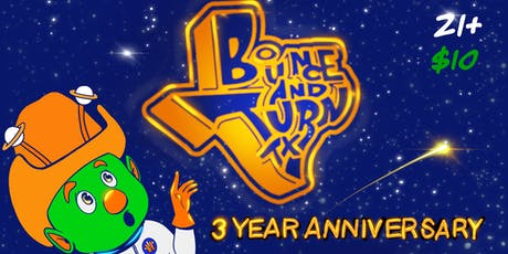 Bounce and Turn 3 Year Anniversary tickets